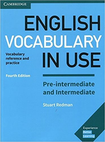 English Vocabulary in Use Pre-intermediate and Intermediate (Fourth Edition)