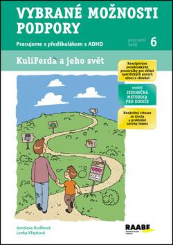 Vybrané možnosti podpory- Pracujeme s předškolákem s ADHD (Pracovní sešit 6)