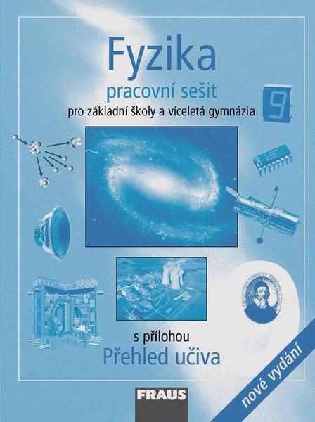 Fyzika 9.r. ZŠ a víceletá gymnázia - pracovní sešit