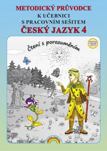 Český jazyk 4.r. ZŠ - Čtení s porozuměním - metodický průvodce