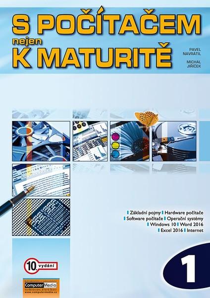 S počítačem nejen k maturitě 1 (10.vydání)