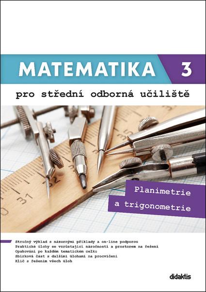 Matematika 3 pro střední odborná učiliště