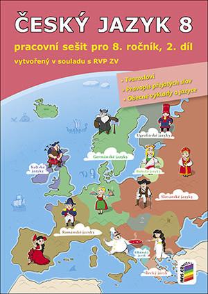 Český jazyk 8.r. pracovní sešit 2.díl