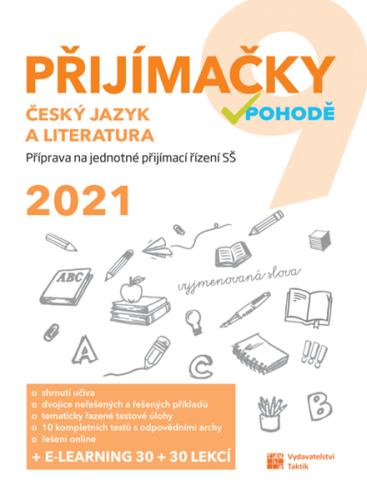 Přijímačky v pohodě 9 - Český jazyk a literatura (2021)
