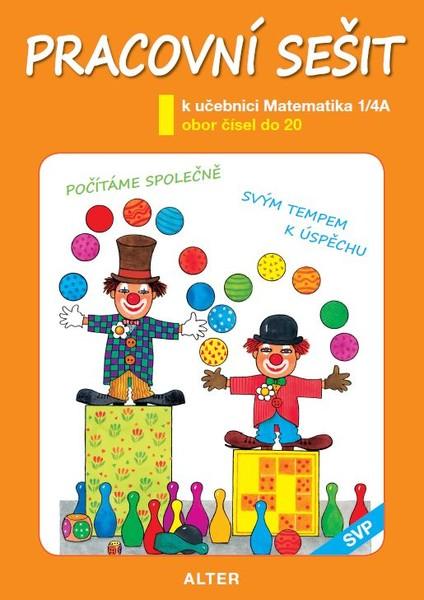 Matematika 1. ročník 4.díl A - Pracovní sešit (SVP)