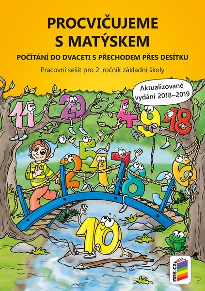 Procvičujeme s Matýskem - Počítání do dvaceti s přechodem přes desítku 2.r. (vydání 2019)