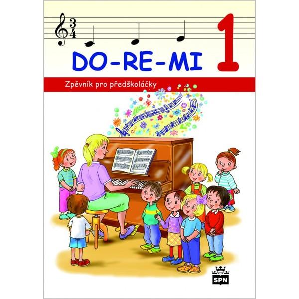 DO-RE-MI 1 (Zpěvník pro předškoláčky)