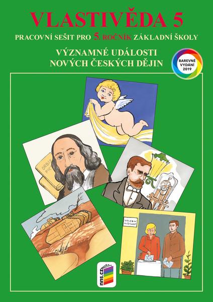 Vlastivěda 5.r. - Významné události nových českých dějin - pracovní sešit