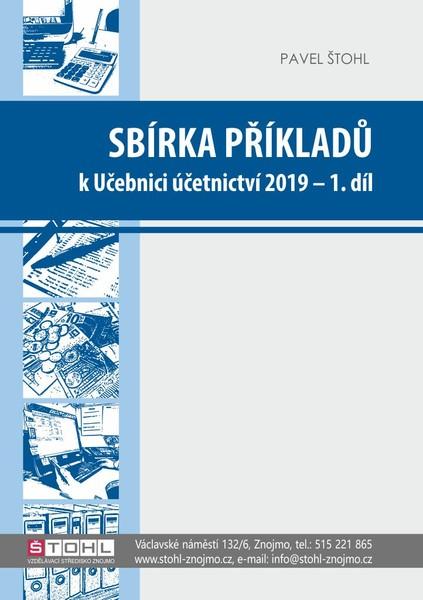 Sbírka příkladů k učebnici Účetnictví 2019 - 1. díl