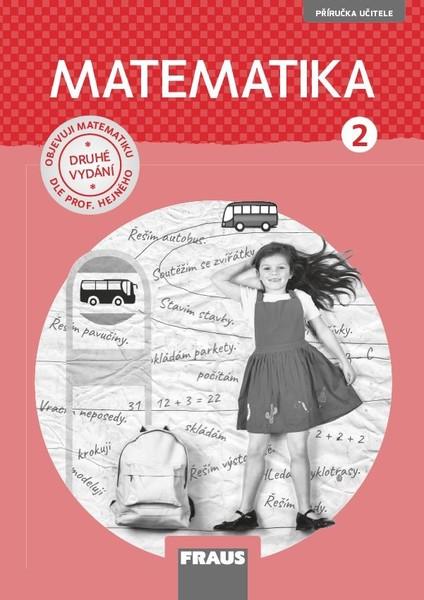 Matematika 2.r. ZŠ - příručka učitele (nová generace)