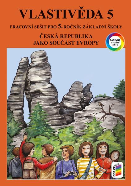 Vlastivěda 5.r. - Česká republika jako součást Evropy - pracovní sešit barevný