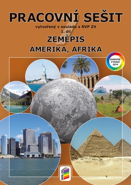 Zeměpis 7. r. 1. díl - Pracovní sešit barevný (Amerika, Afrika)