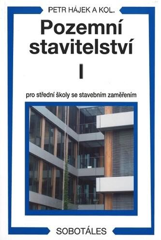 Pozemní stavitelství I pro 1. ročník SPŠ stavebních