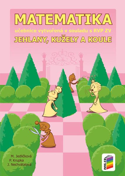Matematika 9.r. - Jehlany, kužely a koule (učebnice)