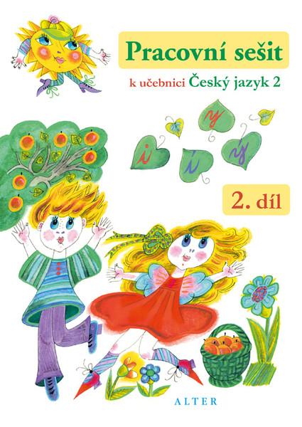 Pracovní sešit k učebnici Český jazyk 2.r. - 2.díl
