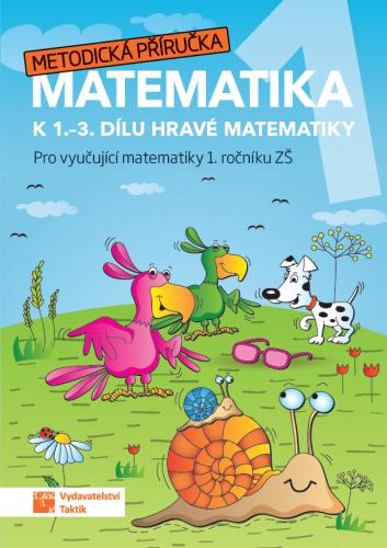 Hravá matematika 1 - Metodická příručka k 1.-3. dílu