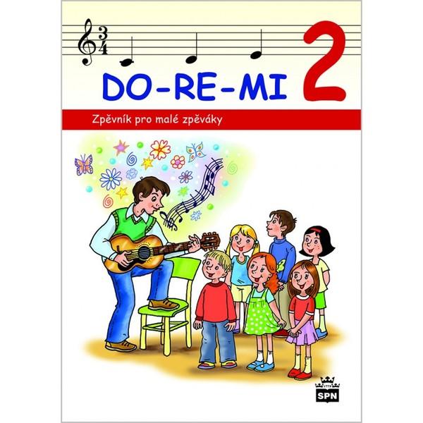 DO-RE-MI 2 (Zpěvník pro malé zpěváky)