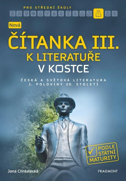 Nová čítanka III. k Literatuře v kostce pro střední školy