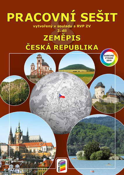 Zeměpis 8.r. 2.díl Pracovní sešit barevný (Česká republika)