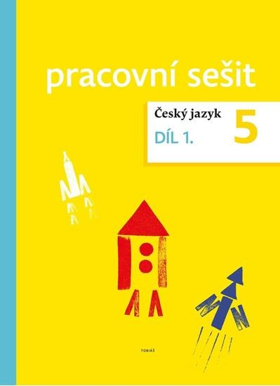 Český jazyk 5 - pracovní sešit 1.díl