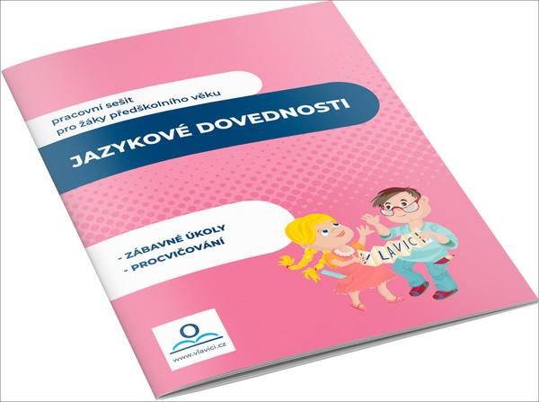 Jazykové dovednosti (pracovní sešit pro děti předškolního věku)