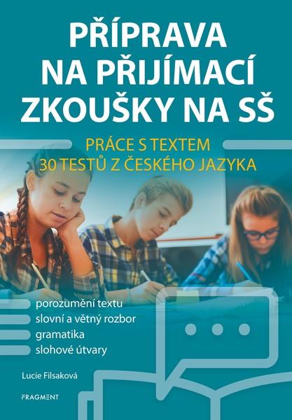Příprava na přijímací zkoušky na SŠ - Práce s textem