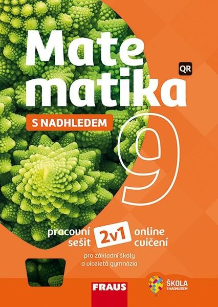 Matematika s nadhledem 9 (pracovní sešit)
