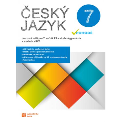 Český jazyk v pohodě 7 - pracovní sešit