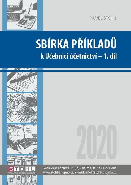 Sbírka příkladů k učebnici Účetnictví 2020 - 1. díl