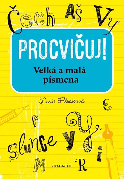 Procvičuj - Velká a malá písmena