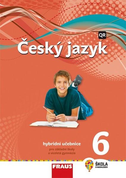 Český jazyk 6.r. ZŠ - učebnice (nová generace)