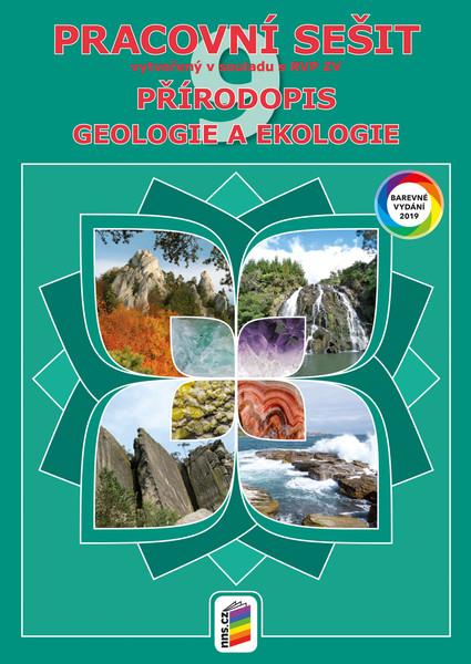 Přírodopis 9.r. - Pracovní sešit barevný (Geologie a ekologie)