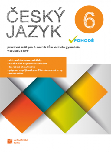 Český jazyk v pohodě 6 - pracovní sešit