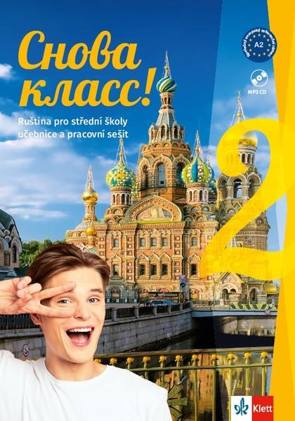 Snova Klass ! 2 (učebnice s pracovním sešitem, písankou a CD MP3