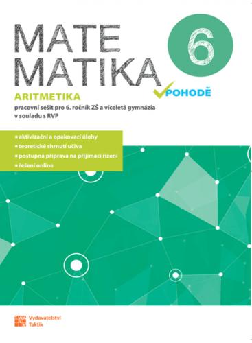 Matematika v pohodě 6 - Aritmetika (pracovní sešit)