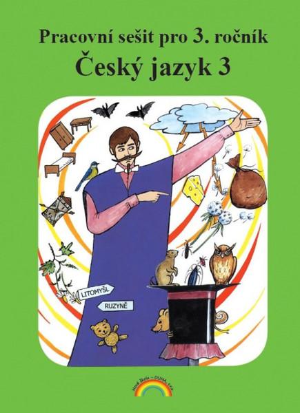 Český jazyk 3 - Pracovní sešit pro 3. ročník