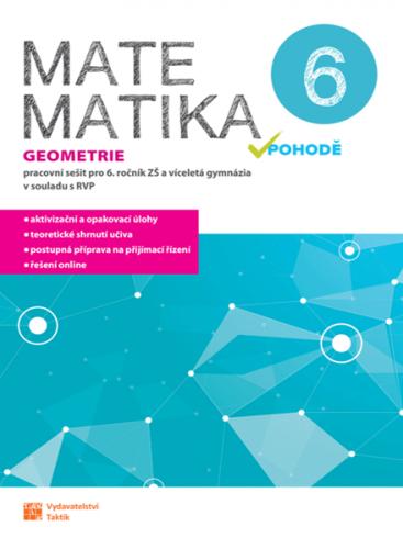 Matematika v pohodě 6 - Geometrie (pracovní sešit)