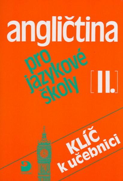 Angličtina pro jazykové školy 2-Klíč k učebnici (původní vydání)