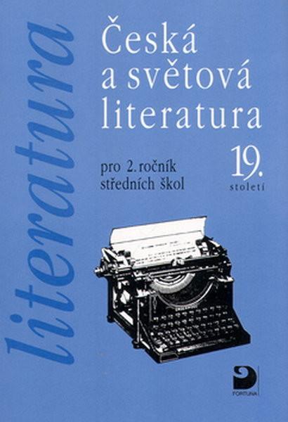 Česká a světová literatura pro 2.r. středních škol
