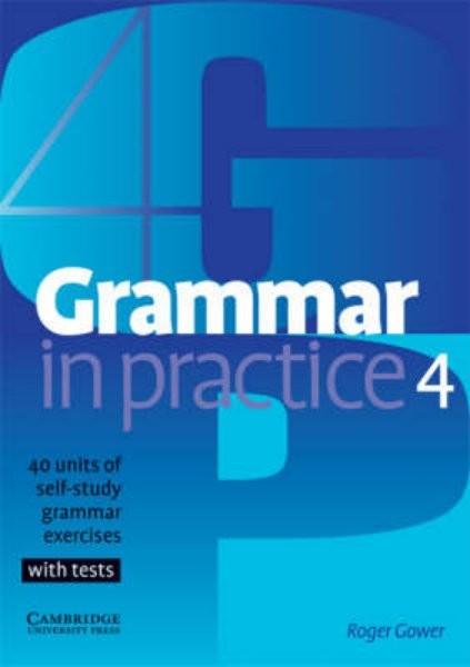 Grammar in Practice 4 Intermediate with tests