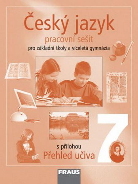 Český jazyk 7.r. ZŠ a víceletá gymnázia - pracovní sešit
