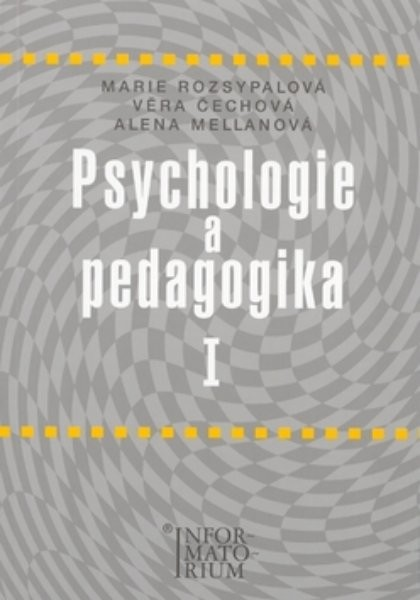 Psychologie a pedagogika I pro SZŠ