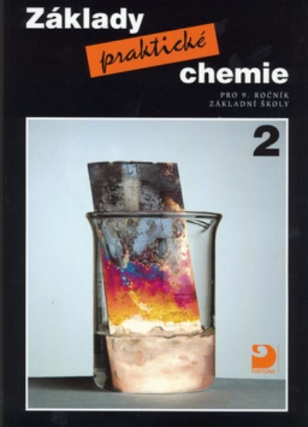 Základy praktické chemie 2 - učebnice pro 9.r. ZŠ