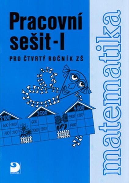 Matematika 4.r. ZŠ - Pracovní sešit I