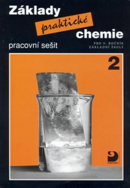 Základy praktické chemie 2 - pracovní sešit