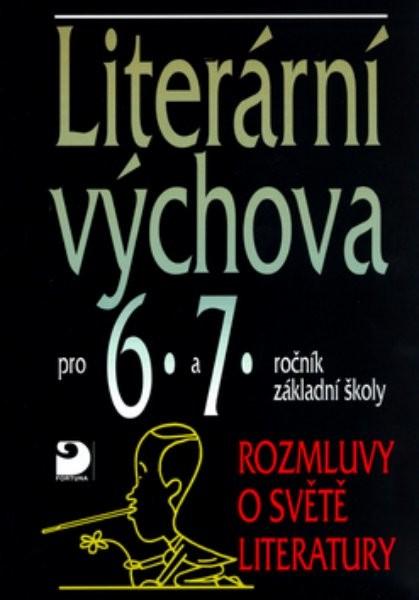 Literární výchova pro 6. a 7.r. ZŠ