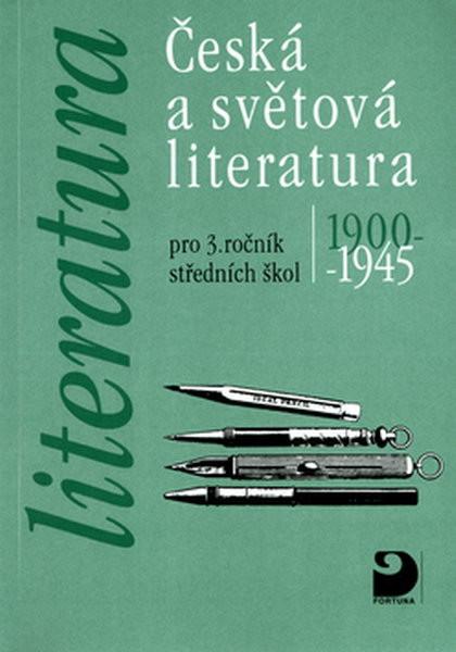 Česká a světová literatura pro 3.r. středních škol