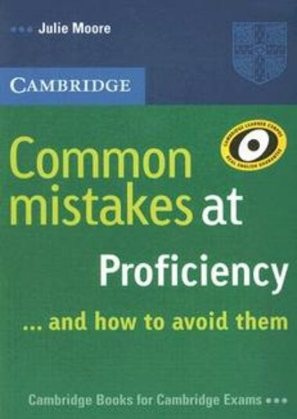 Common mistakes at Proficiency (...and how to avoid them)