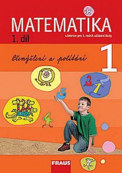 Matematika 1. r. ZŠ 1. díl - Přemýšlení a počítání