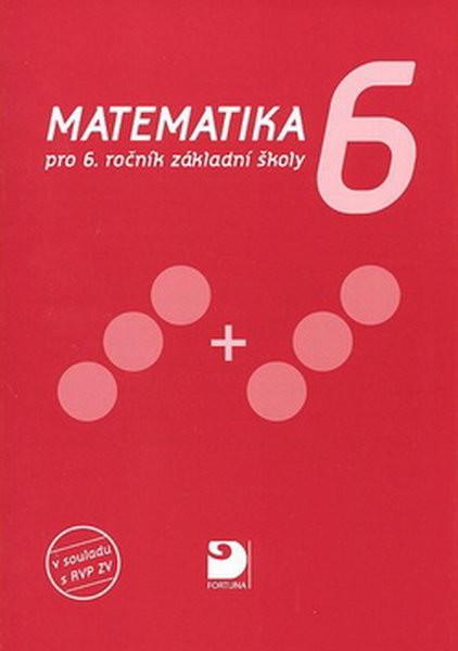 Matematika 6.r. ZŠ (v souladu s RVP ZV)